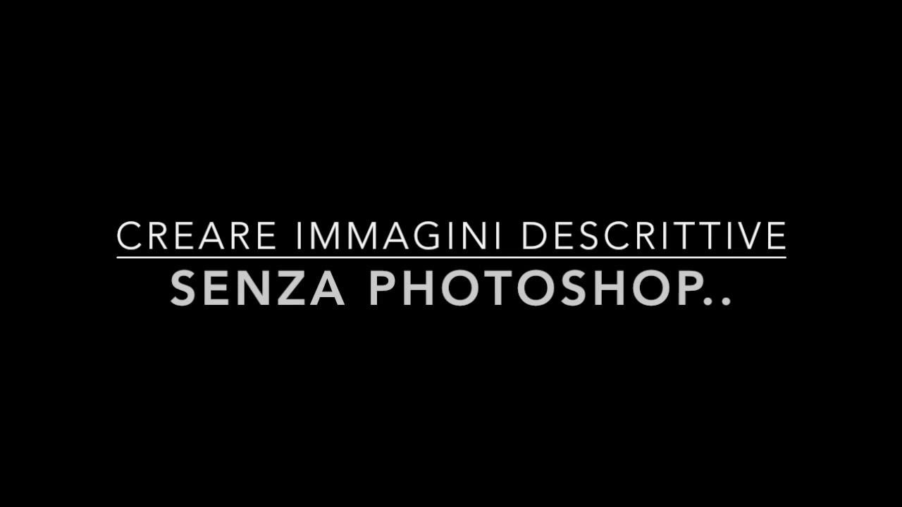 Grafica Web: Come creare immagini descrittive senza software ne Photoshop