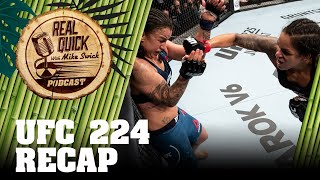 UFC 224 & Bellator 199 Recap - Real Quick With Mike Swick Podcast