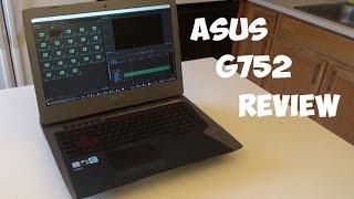 ASUS ROG G752 Nvidia 970m Gaming Laptop Review