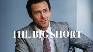 The Big Short - A Lesson In Storytelling