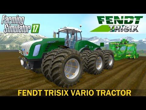 Farming Simulator 17 FENDT TRISIX VARIO TRACTOR