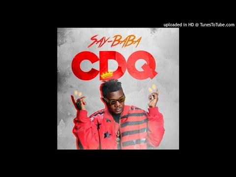 CDQ - Say Baba