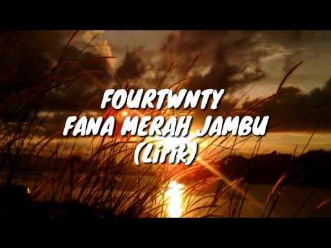 Fourtwnty - Fana Merah Jambu (Lirik Unofficial)