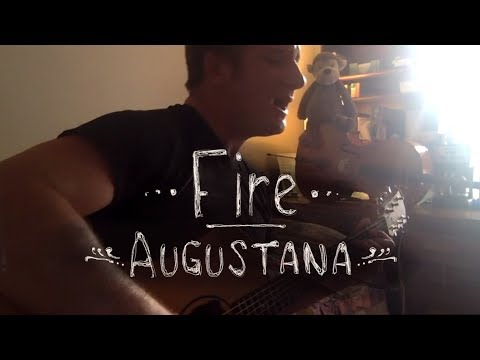 """""""Fire"""" - Augustana (Cover by August Giaccaglia)"""