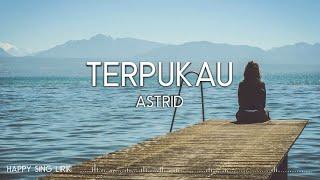 Astrid - Terpukau (Lirik)