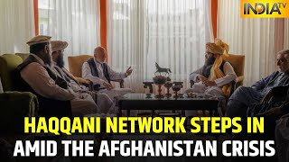Haqqani Network Connects With Taliban In Afghanistan,Likely To Be Expecting Share Over Talibani Rule
