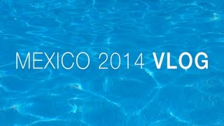 VLOG | Mexico 2014 | Kaushal Beauty Thumbnail