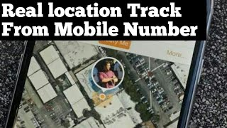 Mobile Number se location Kaise pata kare, kisi ki jankari kaise nikale!! Tracking mobile number