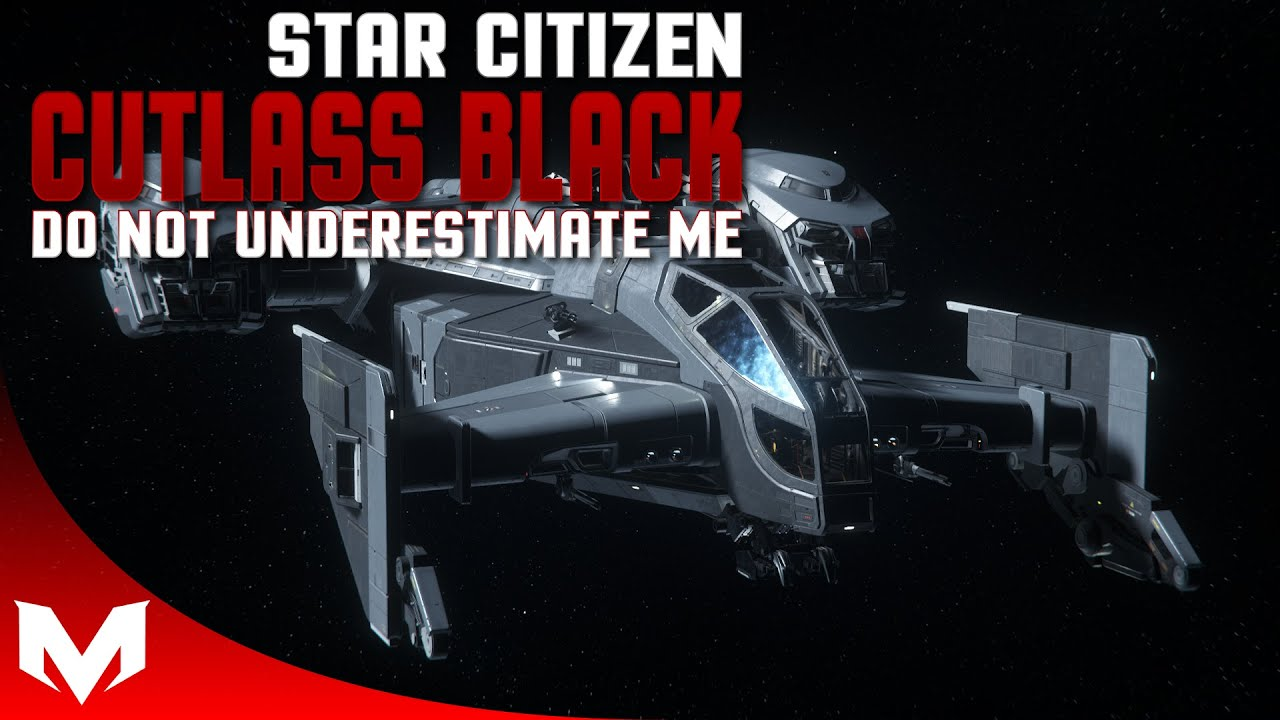 Download Star Citizen | Cutlass Black | The Ship That Does Everything (3.12.1)