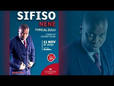 Sifiso Nene on his stand up comedy show 'Typical Zulu'