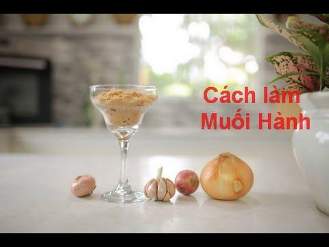 Cách Làm Muối Hành Ướp Thịt Ngon Nhất|Onion Powder Salt|Vào Bếp Cùng Nguyễn Phi Hùng