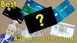 What is the Best AUTHORIZED USER CARD for CREDIT BUILDING?
