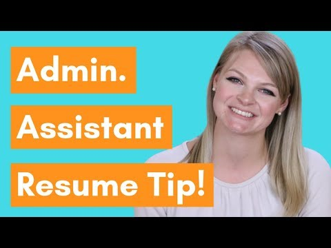 How To Quantify Your Resume As An Administrative Assistant