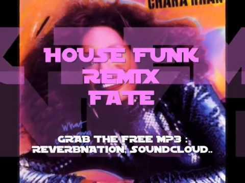 CHAKA KHAN - FATE (HOUSE FUNK FREE MP3 REMIX) mp3