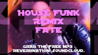 CHAKA KHAN - FATE (HOUSE FUNK FREE MP3 REMIX)