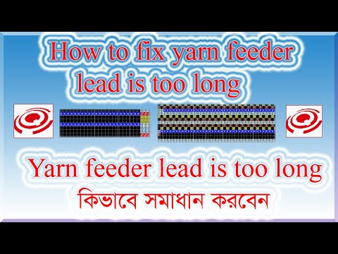 part-15-how-to-fix-yarn-feeder-lead-is-too-long-hqds-jacquard-programming-tutorial