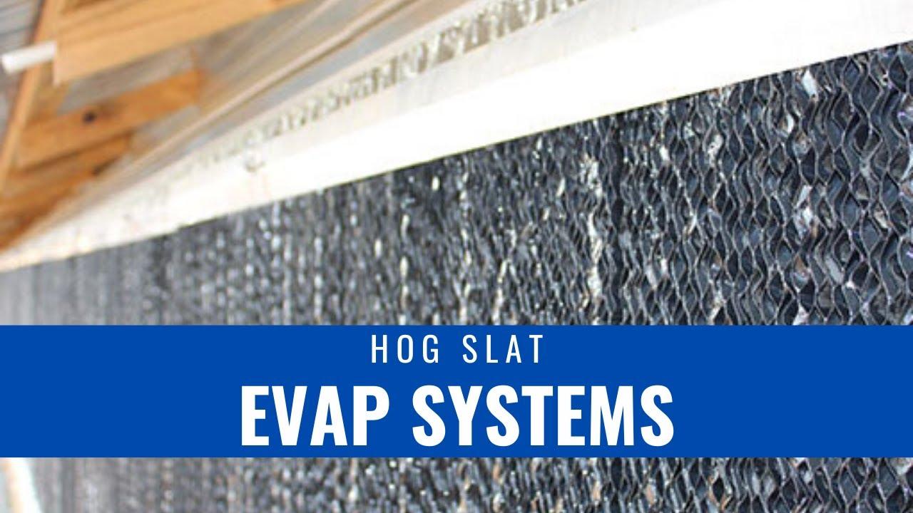 Hog Slat Evap Systems