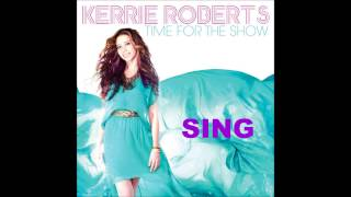 Watch Kerrie Roberts Sing video