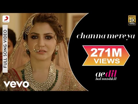 Channa Mereya - Full Song Video |Ae Dil Hai Mushkil | Ranbir| Anushka| Pritam| Arijit