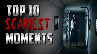 Top 10 Scariest Moments in Games