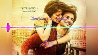 Lambiyaan Si Judaiyan Dj Remix Song Download New Dj RemixSong
