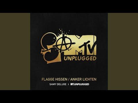 Flagge hissen / Anker lichten (SaMTV Unplugged)