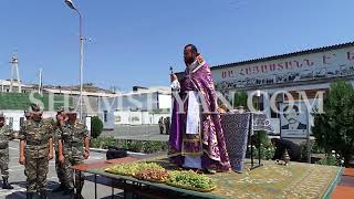 Զորամասերից մեկում մատուցվեց Սուրբ պատարագ և կատարվեց Խաղողօրհնեքի արարողություն
