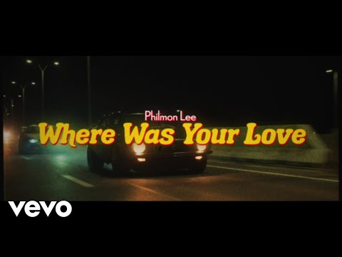 Philmon Lee - Where Was Your Love (Official Lyric Video)