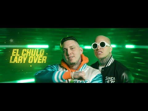 El Chulo x Lary Over - Riquisimo (Video Oficial)