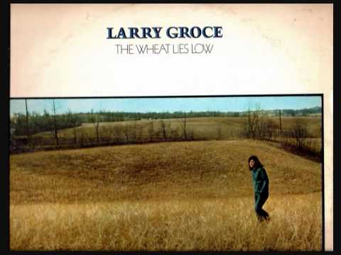 larry groce - i love