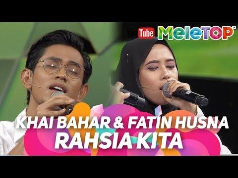 Rahsia Kita antara Khai Bahar dan Fatin Husna tampil sedondon | Persembahan Live MeleTOP