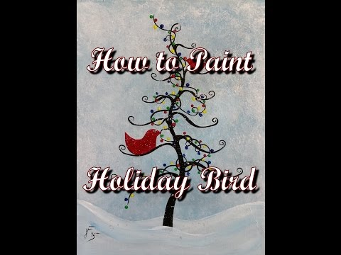 How to Paint a Holiday Bird Scene - Step by Step Acrylic Painting on Canvas for Beginners