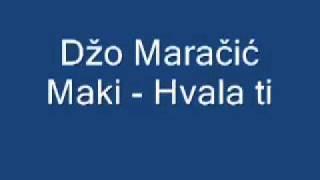 Džo Maračić Maki - Hvala ti
