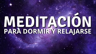 MEDITACIÓN PARA DORMIR Y RELAJARSE | MEDITACIÓN GUIADA PARA LA NOCHE | DORMIR PROFUNDO | ❤ EASY ZEN