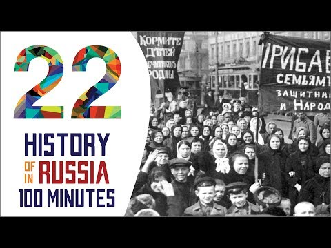 February Revolution - History of Russia in 100 Minutes (Part 22 of 36)