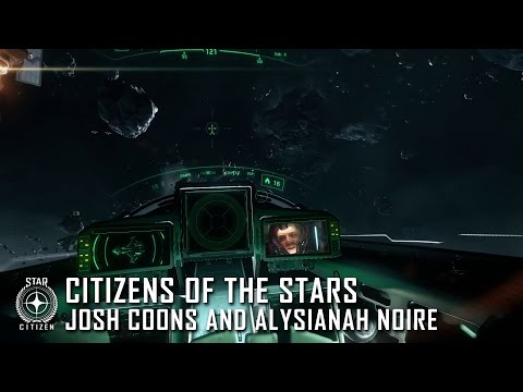 Star Citizen: Citizens of the Stars - Josh Coons & Alysianah Noire