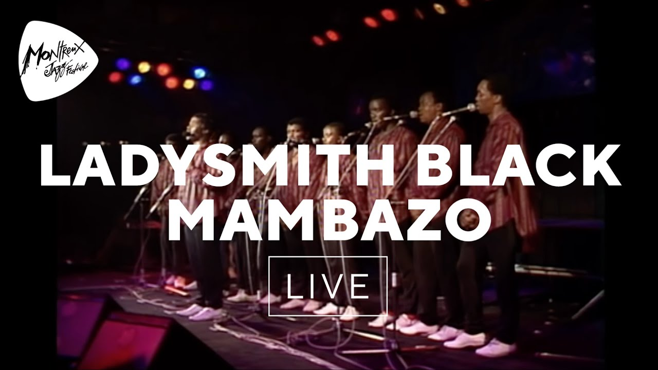 Ladysmith Black Mambazo - Nkosi Sikelela (Live At Montreux 1989)