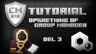 Minecraft Guide del 3 - Opsætning af Group Manager (Permissions)