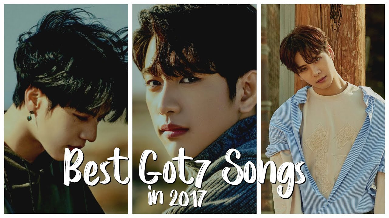 15 of the BEST Got7 Songs Released in 2017!! - YouTube