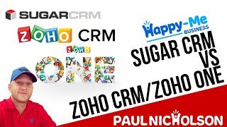 SugarCRM vs Zoho CRM - Wait What Is Zoho ONE?