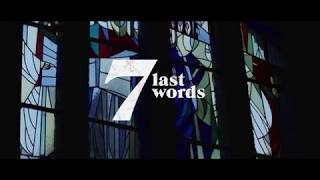 Last 7 Words | Trailer