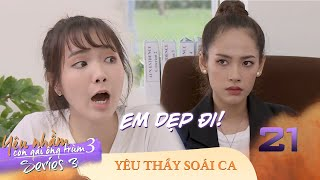 Love The Handsome Teacher | Ep 21: Jang Mi fights Huong in Khai's arms