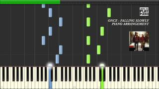 ONCE - FALLING SLOWLY - SYNTHESIA (PIANO ARRANGEMENT)