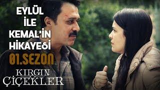 Eylül ile Kemal'in Hikayesi - Kırgın Çiçekler (1.Sezon)