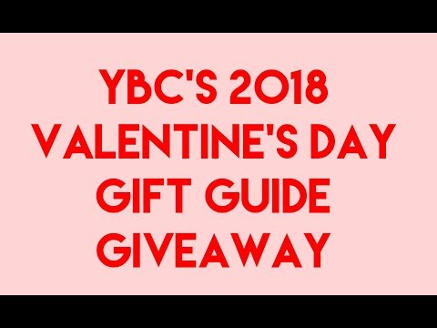 2018 YBC® Valentines Day Gift Guide Giveaway