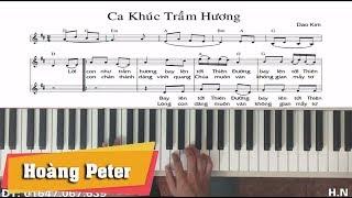 Hướng dẫn đệm Piano: Ca Khúc Trầm Hương  - Hoàng Peter