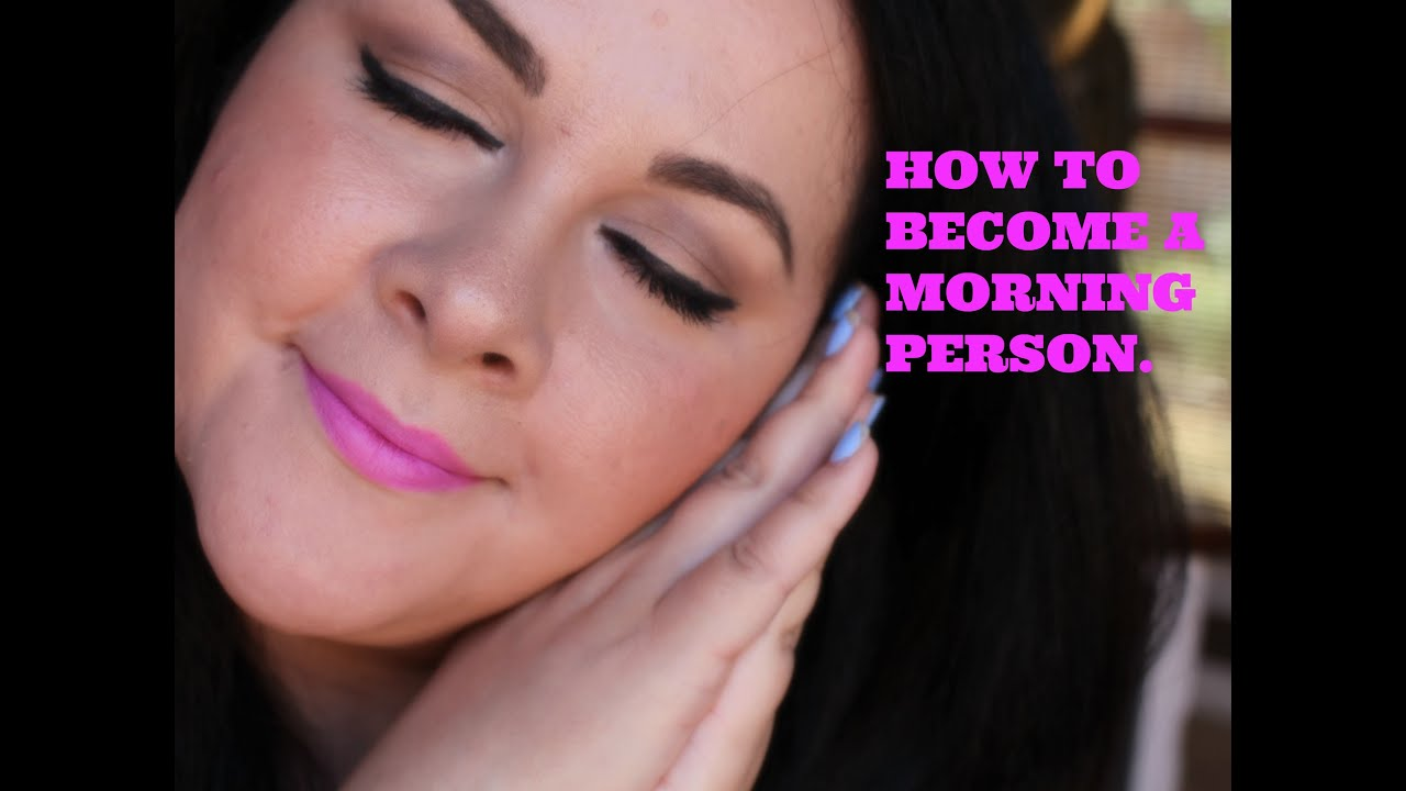 how to become a morning person reddit