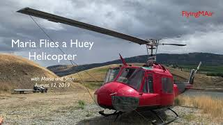 Maria Flies a Huey Helicopter