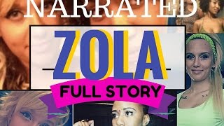 ✭ FULL ZOLA STORY - NARRATED! ✭ Zola & Jess Stripper Story Viral Twitter Story AUDIO - Tweets/Pics