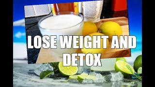 How To Lose Weight and DETOX Your BODY and Get Flat Tummy To Best Recipe